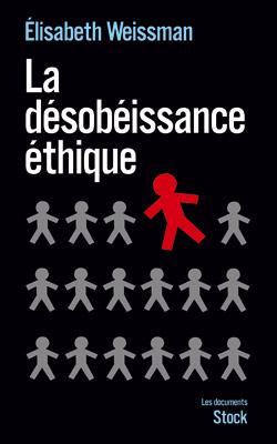 desobeissance-ethique.1272871462.jpg