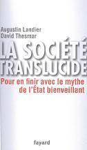 la-societe-translucide-pour-en-finir-avec-le-mythe-de-l-etat-bienveillant-par-augustin-landier-et-david-thesmar_large.1276057875.jpg