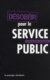 desobeir-pour-le-service-public.1294302922.jpg